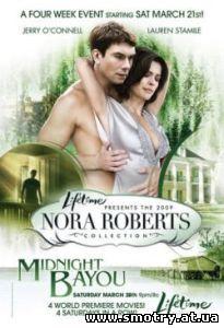 В полночь на болоте / Midnight Bayou (2009) Кино онлайн