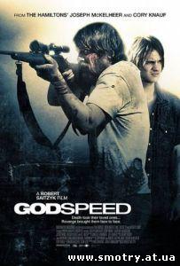 Слово Божье / Godspeed (2009) Кино онлайн