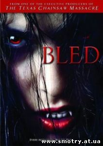 Блед / Bled (2009) English online